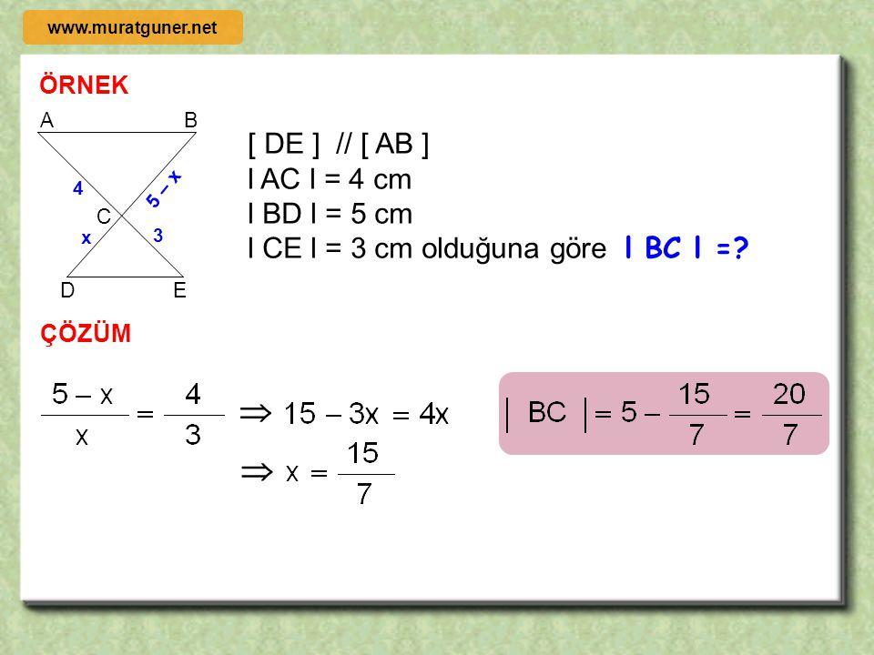  [ DE ] // [ AB ] l AC l = 4 cm l BD l = 5 cm